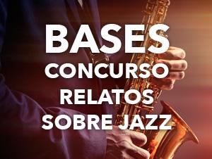 "Bases Concurso ""Ramos Ópticos"" Relatos Jazz"